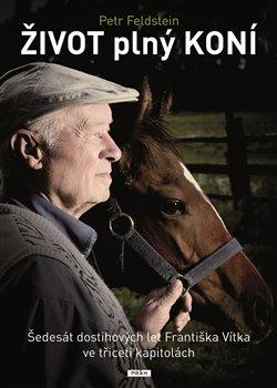 Obálka titulu Život plný koní