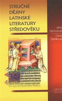 Obálka titulu Stručné dějiny latinské literatury středověku
