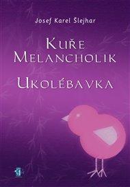 Kuře melancholik