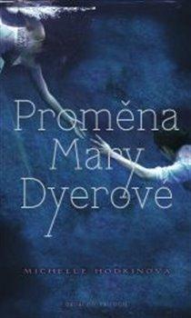 Obálka titulu Proměna Mary Dyerové
