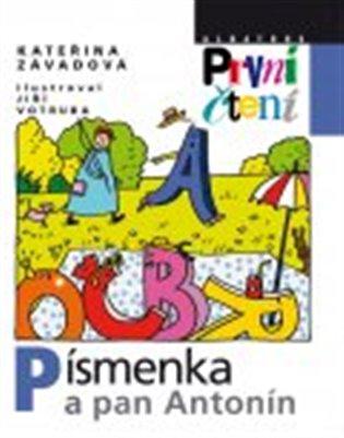 Písmenka a pan Antonín - Kateřina Závadová | Booksquad.ink