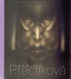 Obálka titulu Marie Preclíková. Tajemné bytosti