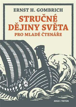 Stručné dějiny světa pro mladé čtenáře - Ernst Hans Gombrich | Booksquad.ink