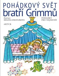 Levně Pohádkový svět bratří Grimmů - Jacob Grimm, Wilhelm Grimm