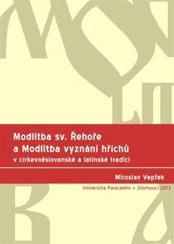 Obálka titulu Modlitba sv. Řehoře a Modlitba vyznání hříchů v církevněslovanské a latinské tradici