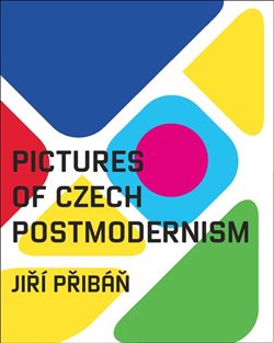 Obálka titulu Pictures of Czech Postmodernism