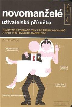 Obálka titulu Novomanželé - uživatelská příručka