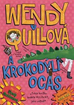 Obálka titulu Wendy Quillová a krokodýlí ocas