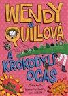 Obálka knihy Wendy Quillová a krokodýlí ocas