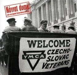Obálka titulu Návrat domů aneb cesta legionáře Václava Balcara kolem světa