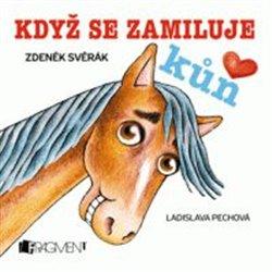 Obálka titulu Když se zamiluje kůň