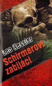Schirmerovi zabijáci