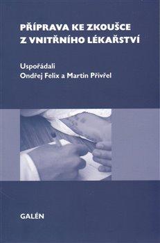Obálka titulu Příprava ke zkoušce z vnitřního lékařství