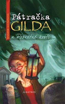 Obálka titulu Pátračka Gilda a Posvátné kosti