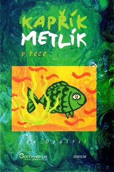 Obálka titulu Kapřík Metlík - V řece