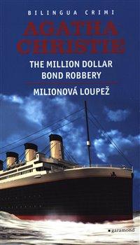 Obálka titulu Milionová loupež / Million Dollar Bond Robery