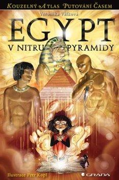 Obálka titulu Egypt – V nitru pyramidy