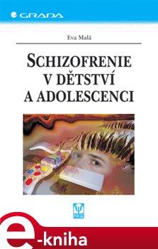 Obálka titulu Schizofrenie v dětství a adolescenci