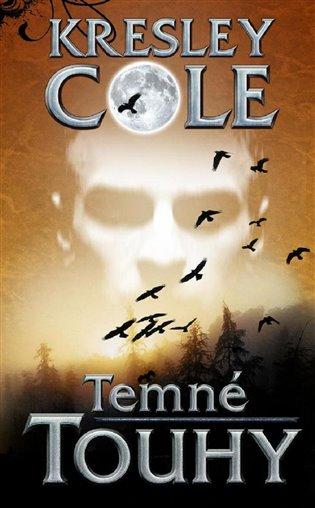 Temné touhy - Kresley Coleová   Booksquad.ink