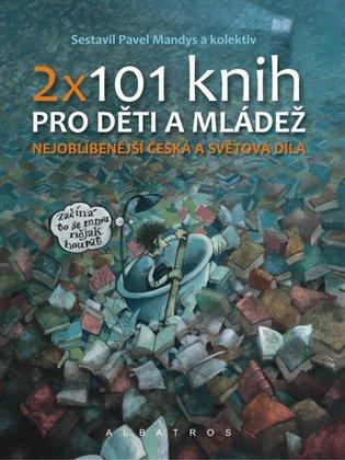 2 x 101 knih pro děti a mládež - Pavel Mandys,   Booksquad.ink