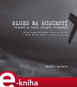 Obálka titulu Blues na rozcestí