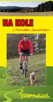 Na kole s Michalem Jančaříkem. Šumava