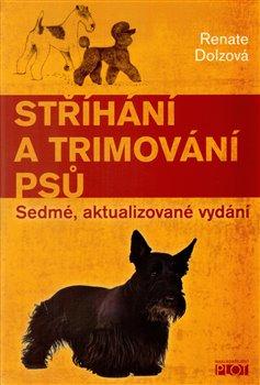 Obálka titulu Stříhání a trimování psů