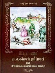 Tajemství pražských půlnocí aneb Strašidla a pověsti staré Prahy