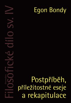 Obálka titulu Postpříběh, příležitostné eseje a rekapitulace