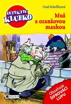 Obálka titulu Detektiv Klubko - Muž s oranžovou maskou