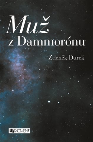 Muž z Dammorónu - Zdeněk Durek | Booksquad.ink