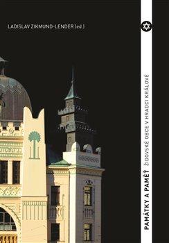 Obálka titulu Památky a paměť židovské obce v Hradci Králové