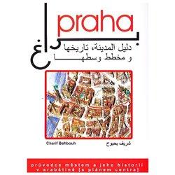 Obálka titulu Praha, průvodce městem a jeho historií v arabštině