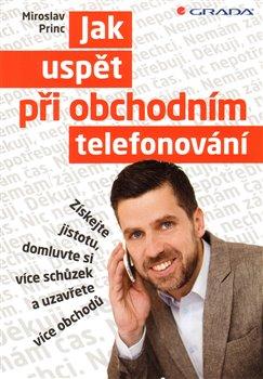 Obálka titulu Jak uspět při obchodním telefonování