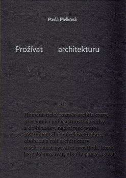 Obálka titulu Prožívat architekturu
