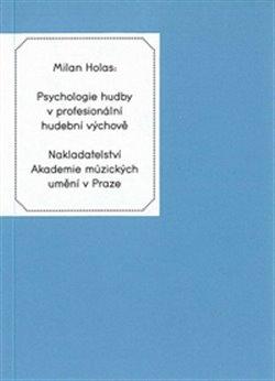Obálka titulu Psychologie hudby v profesionální hudební výchově