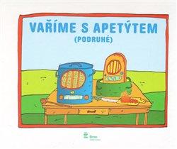 Obálka titulu Vaříme s Apetýtem (podruhé)