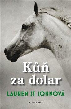 Obálka titulu Kůň za dolar