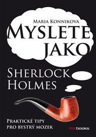 Myslete jako Sherlock Holmes