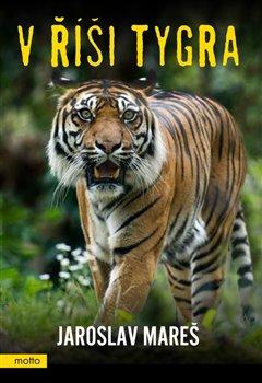 Obálka titulu V říši tygra