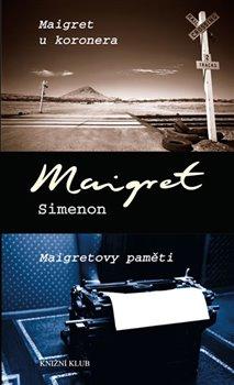 Obálka titulu Maigret u koronera, Maigretovy paměti
