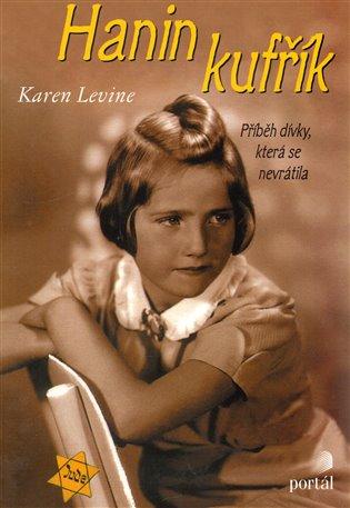Hanin kufřík:Příběh dívky, která se nevrátila - Karen Levine | Booksquad.ink