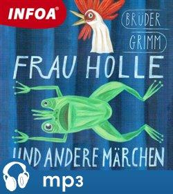 Obálka titulu Frau Holle und andere Marchen
