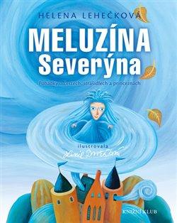 Obálka titulu Meluzína Severýna