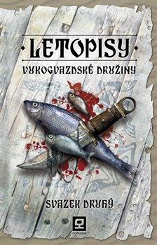 Obálka titulu Letopisy Vukogvazdské družiny II.
