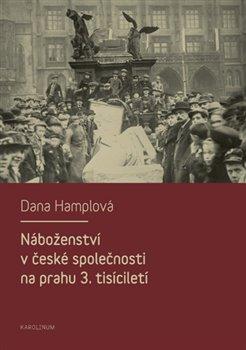 Obálka titulu Náboženství v české společnosti na prahu 3. tísiciletí