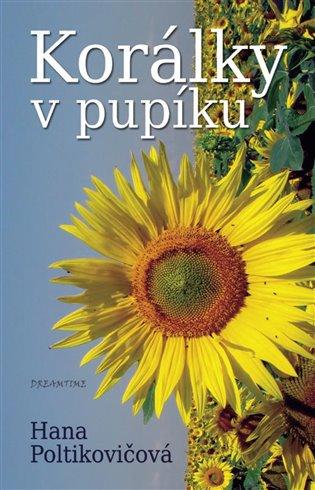 Korálky v pupíku - Hana Poltikovičová | Booksquad.ink