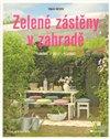 Obálka knihy Zelené zástěny v zahradě