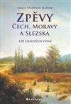 Obálka knihy Zpěvy Čech, Moravy a Slezska