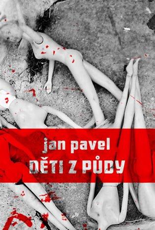 Děti z půdy - Jan Pavel | Booksquad.ink